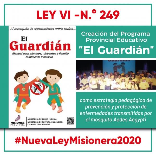 """NUEVA LEY 2020 - Programa Educativo Provincial """"El Guardián"""""""